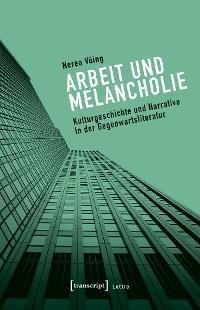 Cover Arbeit und Melancholie