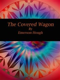 Cover The Covered Wagon
