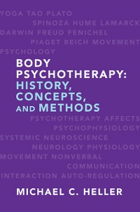 Cover Body Psychotherapy: History, Concepts, and Methods