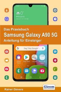 Cover Das Praxisbuch Samsung Galaxy A90 5G - Anleitung für Einsteiger