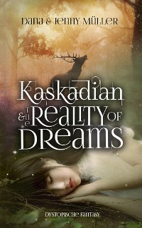 Cover KASKADIAN & THE REALITY OF DREAMS