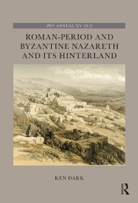 Cover Roman-Period and Byzantine Nazareth and its Hinterland