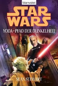 Cover Star Wars. Yoda - Pfad der Dunkelheit