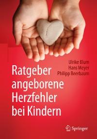 Cover Ratgeber angeborene Herzfehler bei Kindern