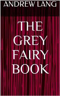 Cover The Grey Fairy Book