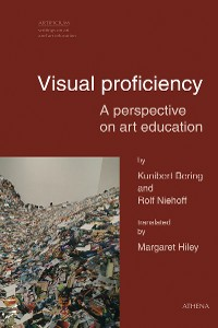 Cover Visual proficiency – A perspective on art education