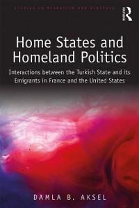 Cover Home States and Homeland Politics