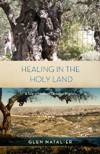 Cover Healing in the Holy Land