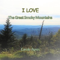 Cover I LOVE the Great Smoky Mountains