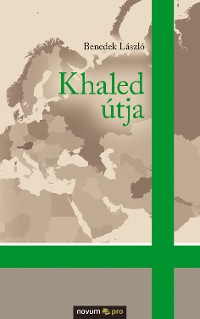 Cover Khaled útja