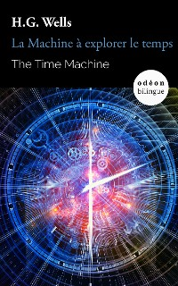 Cover The Time Machine / La Machine à explorer le temps