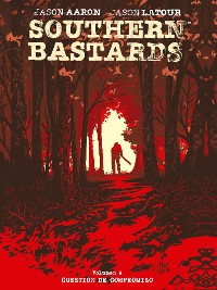 Cover Southern bastards 4