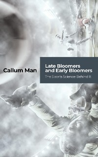 Cover Late Bloomers and Early Bloomers