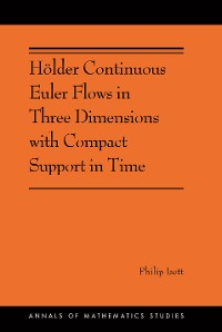 Cover Hölder Continuous Euler Flows in Three Dimensions with Compact Support in Time