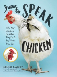 Cover How to Speak Chicken