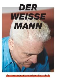 Cover Der weisse Mann