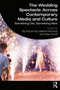 Cover Wedding Spectacle Across Contemporary Media and Culture