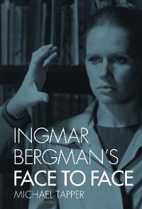 Cover Ingmar Bergman's Face to Face