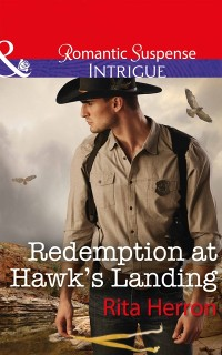 Cover Redemption At Hawk's Landing (Mills & Boon Intrigue) (Badge of Justice, Book 1)