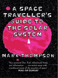 Cover A Space Traveller's Guide to the Solar System