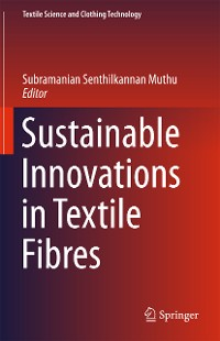Cover Sustainable Innovations in Textile Fibres
