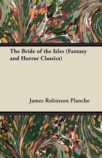 Cover Bride of the Isles (Fantasy and Horror Classics)
