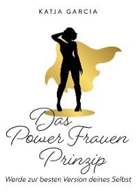 Cover Das Powerfrauen Prinzip