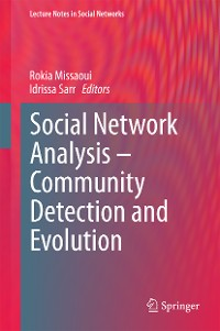 Cover Social Network Analysis - Community Detection and Evolution