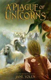 Cover Plague of Unicorns
