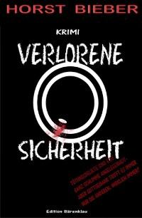 Cover Verlorene Sicherheit: Kriminalroman