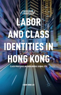 Cover Labor and Class Identities in Hong Kong