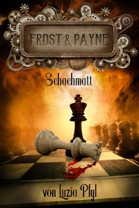 Cover Frost & Payne - Band 11: Schachmatt