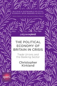 Cover The Political Economy of Britain in Crisis