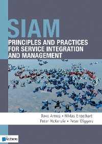 Cover SIAM: Principles and Practices for Service Integration and Management