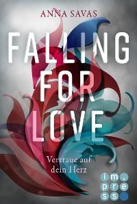 Cover Falling for Love. Vertraue auf dein Herz