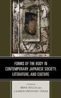 Cover Forms of the Body in Contemporary Japanese Society, Literature, and Culture