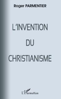 Cover Invention du Christianisme L'