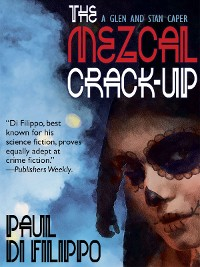 Cover The Mezcal Crack-Up
