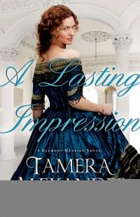 Cover Lasting Impression (A Belmont Mansion Novel Book #1)