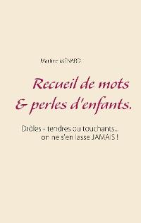 Cover Recueil de mots & perles d'enfants.