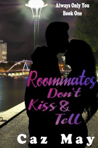 Cover Roommates Don't Kiss & Tell