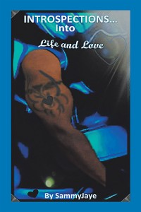 Cover Introspections into Life and Love