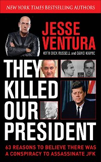 Cover They Killed Our President