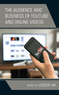 Cover The Audience and Business of YouTube and Online Videos