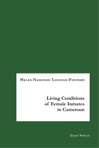 Cover Living Conditions of Female Inmates in Cameroon