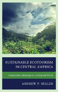 Cover Sustainable Ecotourism in Central America