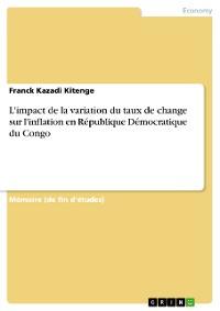 Cover L'impact de la variation du taux de change sur l'inflation en République Démocratique du Congo