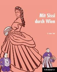 Cover Mit Sissi durch Wien
