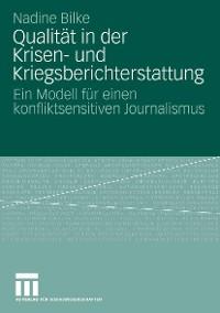 Cover Qualität in der Krisen- und Kriegsberichterstattung