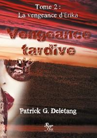 Cover Vengeance tardiveTome 2